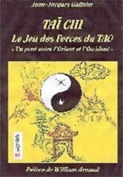 Livre Tai Chi le Jeu des forces du Tao